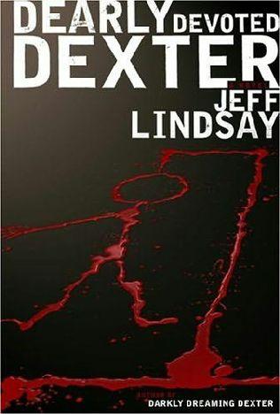 Дорогой друг Декстер — Линдсей Джеффри