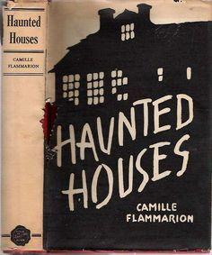 Дома с привидениями — Фламмарион Камиль