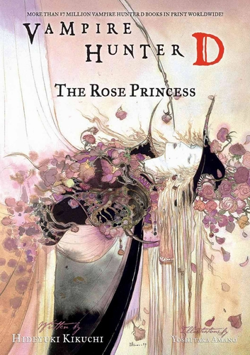Ди, охотник на вампиров 9, Принцесса роз — Хидеюки Кикути