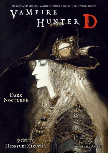 Ди, охотник на вампиров 10, Тёмный ноктюрн — Хидеюки Кикути